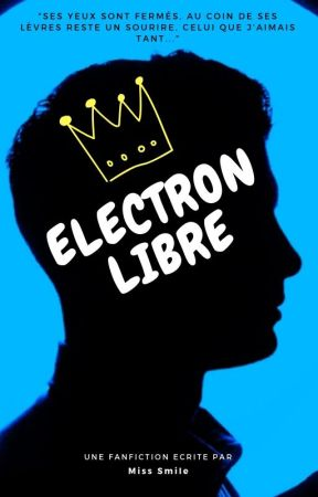 Electron libre by MissSmileandDream