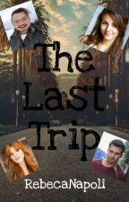 The Last Trip (Rebeca Di Napoli y Ana Hurtado) by RebecaNapoli