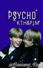 Psycho  K.T.H & P.J.M by Hansung_Kim