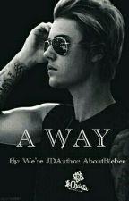 A Way ✔ by Elisa_Arifin
