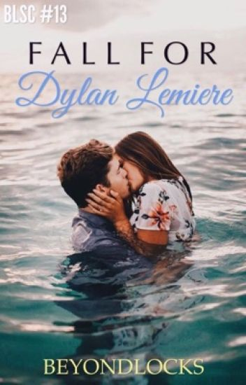 BLSC #13 : Fall For Dylan Lemiere