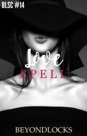 BLSC #14 : Love Spell by beyondlocks