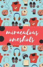 Miraculous Oneshots by belladonna_77