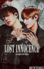 LOST INNOCENCE [KookV] by Elldenk