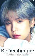 Remember me (BTS Suga FF) by BTSHeinzi