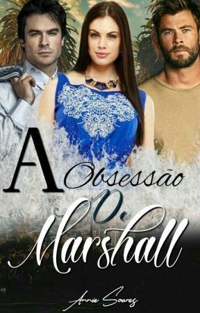 A Obsessão De Marshall by ROMANCESPERDIDOS123
