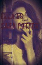Ella es Sara Potter (Segunda Parte) by unicornio_rosa19