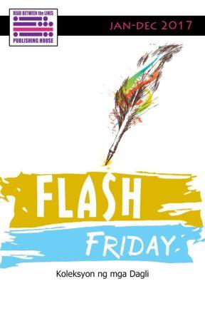 Flash Friday (Koleksyon ng mga Dagli) by RBtL_pub_house