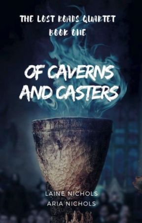 Of Caverns and Casters: Book One of The Outcast Six Saga by avadel