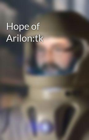 Hope of Arilon:tk by Vulpineblazeyt