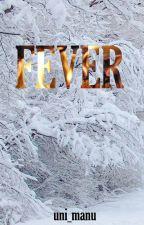 Fever by Uni_Manu