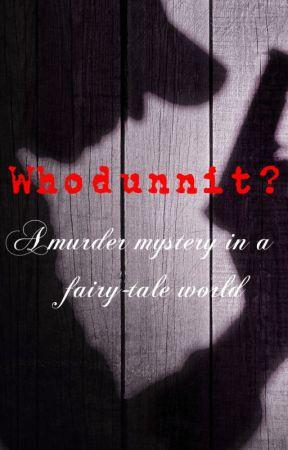 Whodunnit? by Alyssa1502