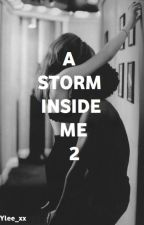 A STORM INSIDE ME 2 by _yle_99