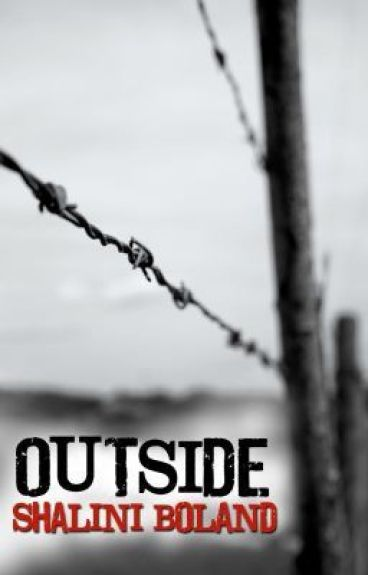 OUTSIDE - a post-apocalyptic novel by ShaliniBoland