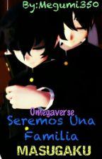 Seremos Una Familia  by Megumi350