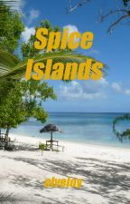 Spice Islands (First Romance Smackdown - LGBT) by elveloy