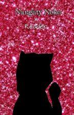 Naughty Neko x Reader~♥ by DJCrazyGurl