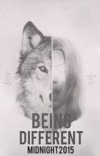 Being Different ? by MidnightWolf331