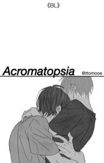Acromatopsia [BL]