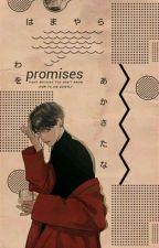 promises [JJK] -مترجمه- by Oberon-9502