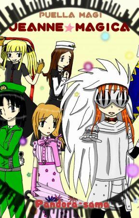 Puella Magi Jeanne Magica (Madoka Magica Fan-Fiction) by MsPandora
