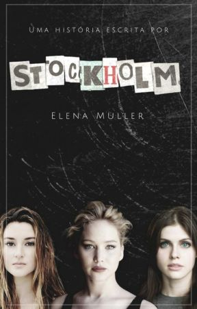 Stockholm [PT/BR] by TheElenaMuller