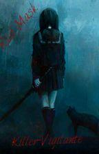 Красная Маска. Убийца убийц. by Yulianna_J