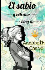 El sabio y extraño blog de Annabeth Chase 💛 by chbAnnabethChase
