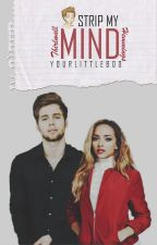 Strip my mind {Hemmings} by YourLittleBoo