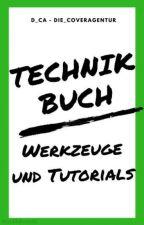 """""""Technik-Buch // Werkzeuge & Tutorials"""" by _d_ca_"""