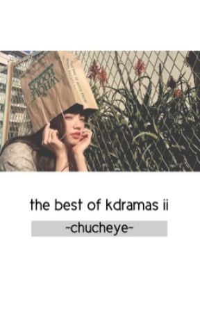 The Best of Kdramas 2 by iyoongination