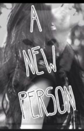 A New Person by Hope_1234