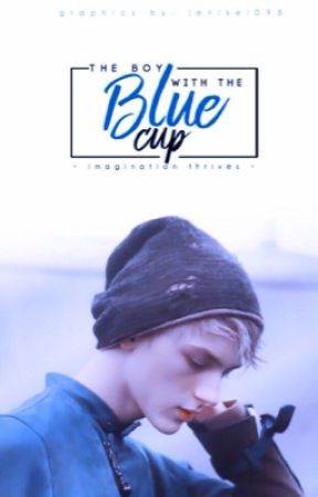 The Boy With the Blue Cup by aeonians