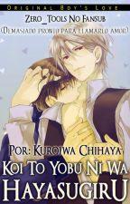 Koi to Yobu ni wa Hayasugiru Sub ESP [Kuroiwa Chihaya] by creatividad2002