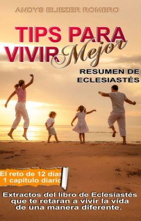Tips Para Vivir Mejor by andysromero