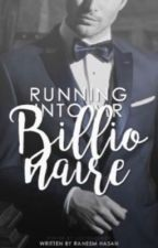 Running Into Mr Billionaire -Traduzione- by FanticMotor