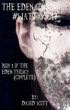 The Eden Conspiracy #Wattys2017 by DavidScott042