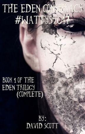 The Eden Conspiracy #Wattys2017 by DavidScott042