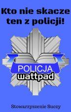 Kto nie skacze, ten z policji*hop* by StowarzyszenieSuczy