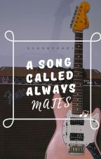 A Song Called Always Mates by broady2000