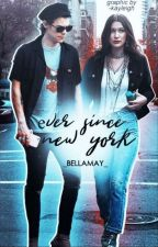 Ever Since New York  by bells_styles