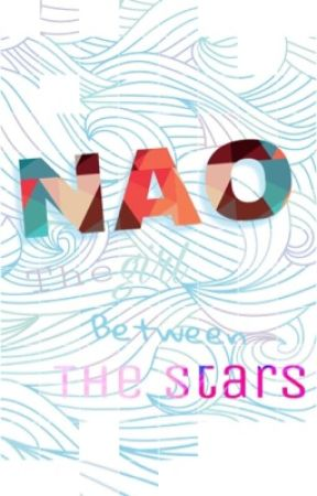 NAO : the girl between the stars (shorts stories) by koi_sama