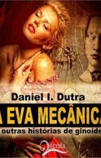 A Eva Mecânica by DanielDutra