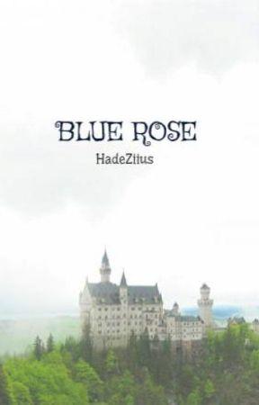 BLUE ROSE by HadeZiius