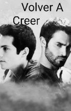 Volver A Creer - Sterek by DeomLarry
