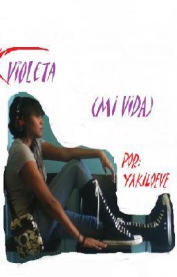 Violeta (Mi vida)