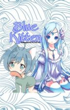 Blue Kitten  by babygirl20022015