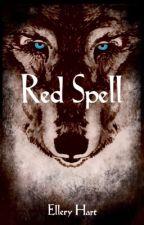 Red Spell by ElleryHart