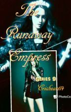 L.K_Series 9_The RunAway Empress(Sequel)  by crisheart14