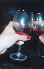 my lips are red wine (hoping you like to drink) / l.s by gucciholmes